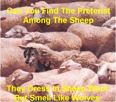 Preterist Wolf Among The Flock